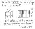 BENEDICT XVI IS ENJOYING HIS RETIREMENT - Copyright © Marielena Montesino de Stuart. All rights reserved
