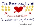 THE EUROPEAN UNION'S LOVE AFFAIR WITH COMMUNIST CUBA - Copyright © Marielena Montesino de Stuart. All rights reserved.