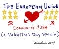 THE EUROPEAN UNION'S LOVE AFFAIR WITH COMMUNIST CUBA - Copyright © Marielena Montesino de Stuart. All rights reserved.