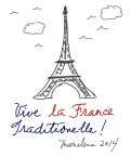 VIVE LA FRANCE TRADITIONELLE -Copyright © Marielena Montesino de Stuart. All rights reserved