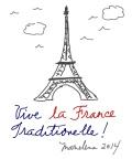 VIVE LA FRANCE TRADITIONELLE -Copyright © Marielena Montesino de Stuart. All rights reserved
